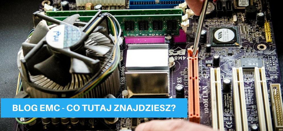 Kolejny blog na temat EMC...
