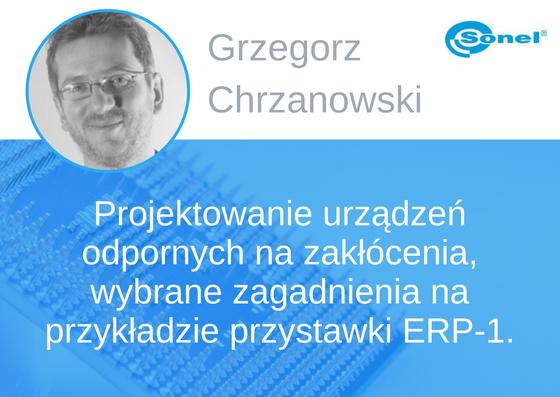 Prelegent konferencji EMC - Grzegorz Chrzanowski
