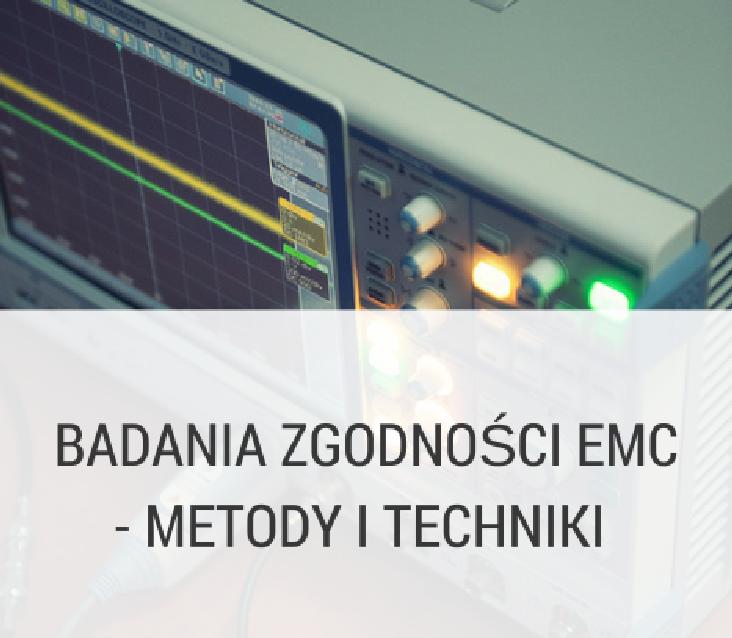 Badania zgodności EMC.