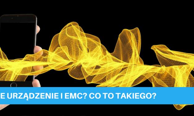 Czym jest EMC? Co warto wiedzieć na początek przygody w świecie kompatybilności elektromagnetycznej