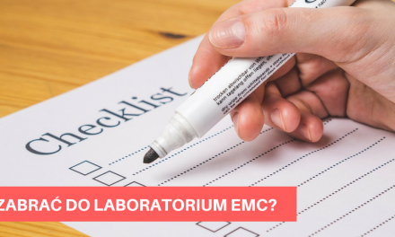 Co zabrać do laboratorium na testy [Take EMC lab – checklist]