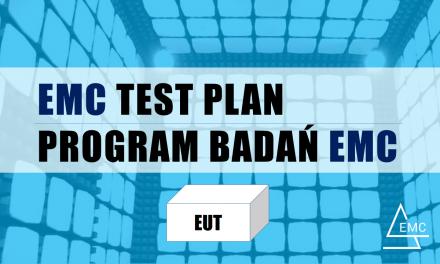 Program badań, testów EMC na podstawie norm ogólnych