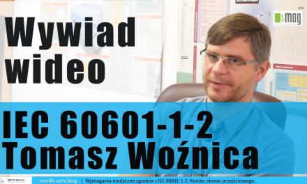 Norma medyczna IEC 60601-1-2: 2014 – ewolucja i specyfika. Wywiad wideo z Tomaszem Woźnicą z Laboratorium EMC EMAG Katowice i Białystok