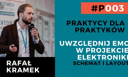 Rafał Kramek – rozmowa praktyków EMC